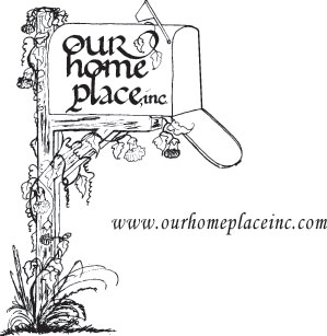 Our Home Place Inc.
